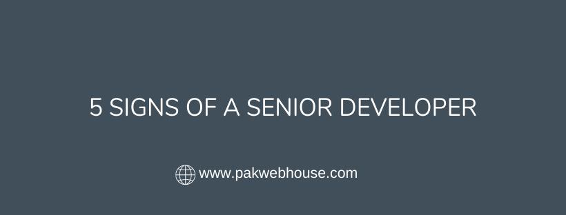5 Signs of a Senior Developer