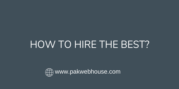 How to Hire the Best?