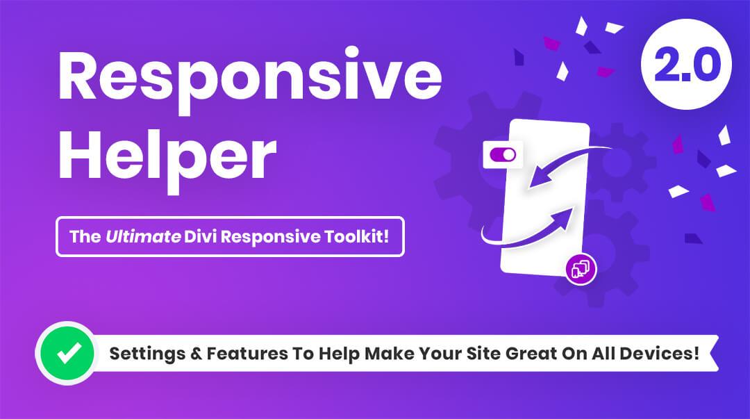Divi Responsive Helper Plugin 2.0 by Pee-Aye-Creative